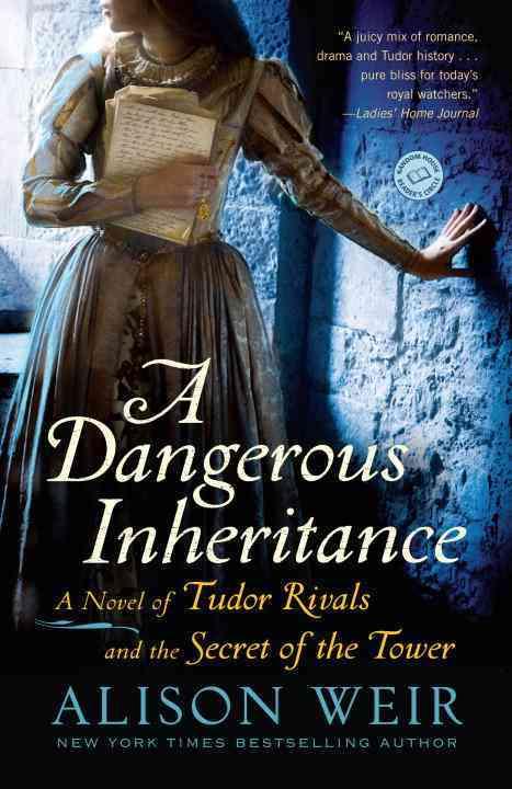 A Dangerous Inheritance By Weir, Alison