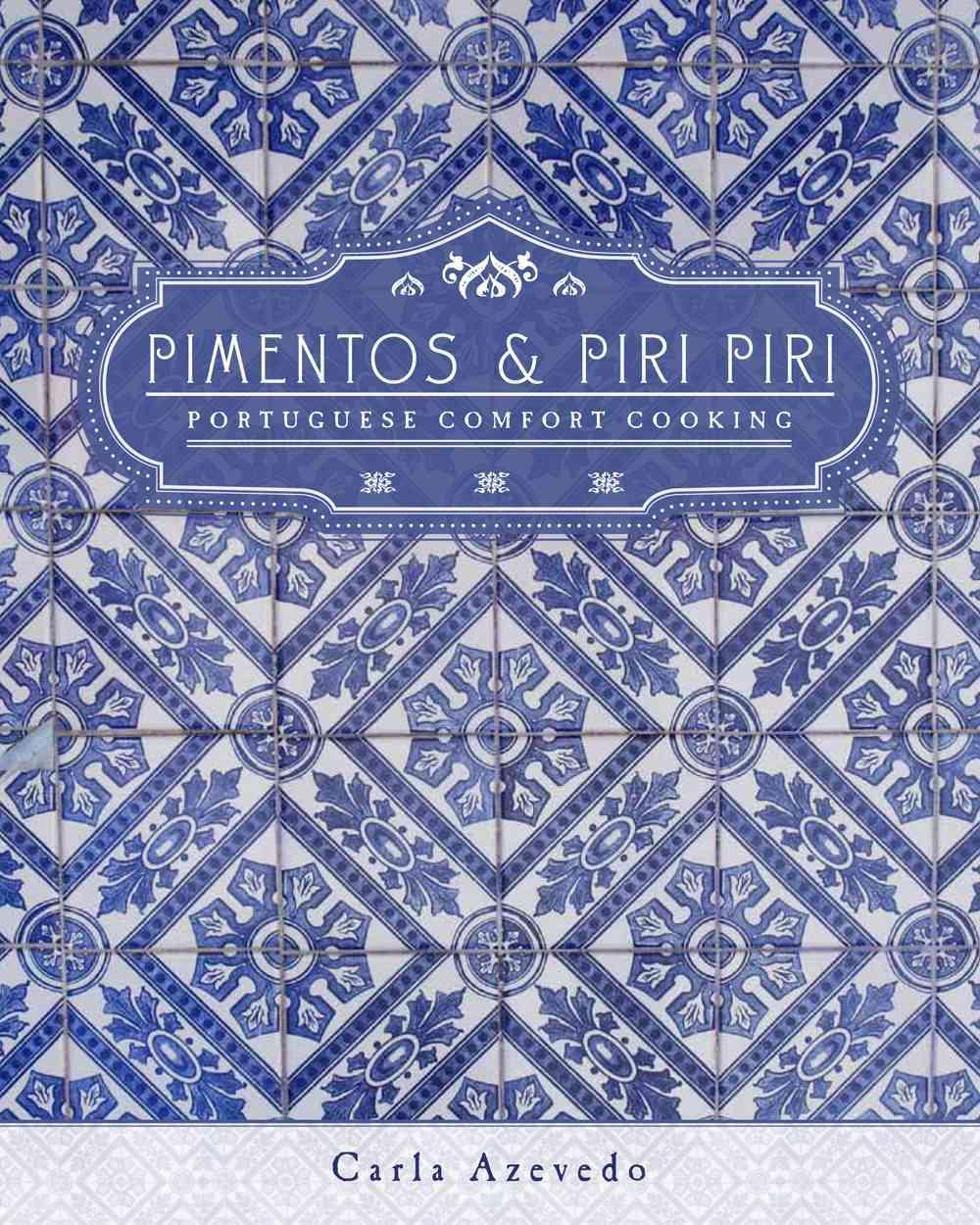 Pimentos and Piri Piri By Azevedo, Carla